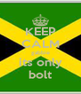 KEEP CALM gabbie its only bolt - Personalised Poster A4 size