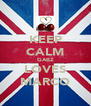 KEEP CALM GABZ LOVES MARCO - Personalised Poster A4 size