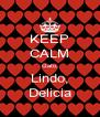 KEEP CALM Gato, Lindo, Delicia - Personalised Poster A4 size