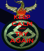 KEEP CALM GDD TRY AGAIN - Personalised Poster A4 size