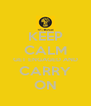 KEEP CALM GET ENGAGED AND CARRY ON - Personalised Poster A4 size
