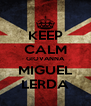 KEEP CALM GIOVANNA MIGUEL LERDA - Personalised Poster A4 size