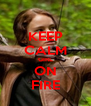 KEEP CALM GIRL ON FIRE - Personalised Poster A4 size