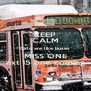 KEEP CALM Girls are like buses MISS ONE nxt 15 one coming - Personalised Poster A4 size