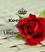 Keep Calm Girls  have it Under Control  - Personalised Poster A4 size