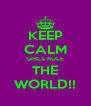 KEEP CALM GIRLS RULE THE WORLD!! - Personalised Poster A4 size