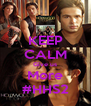 KEEP CALM Give us More #HHS2 - Personalised Poster A4 size