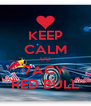 KEEP CALM GO 7ACY RED BULL - Personalised Poster A4 size