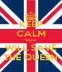 KEEP CALM GOD WILL SAVE THE QUEEN - Personalised Poster A4 size