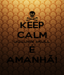 KEEP CALM GOLDEN SKULL É AMANHÃ! - Personalised Poster A4 size