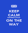 KEEP CALM GRANDCHILD ON THE WAY - Personalised Poster A4 size