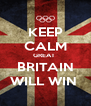 KEEP CALM GREAT  BRITAIN WILL WIN  - Personalised Poster A4 size