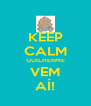 KEEP CALM GUILHERME VEM AÍ! - Personalised Poster A4 size