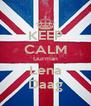 KEEP CALM Gurman Lena Daag - Personalised Poster A4 size