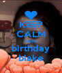 KEEP CALM happy birthday blake - Personalised Poster A4 size