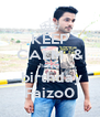 KEEP CALM  & happy  birthday Faizo0 - Personalised Poster A4 size