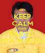 KEEP CALM HARI SABTU  KITA WISUDA - Personalised Poster A4 size