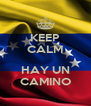 KEEP CALM  HAY UN CAMINO - Personalised Poster A4 size