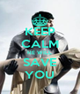 KEEP CALM HE WILL SAVE YOU - Personalised Poster A4 size
