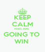 KEEP CALM HIBS ARE  GOING TO  WIN  - Personalised Poster A4 size