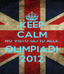 KEEP CALM HO VISTO GLI 1D ALLE OLIMPIADI 2012 - Personalised Poster A4 size