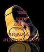 KEEP CALM HoeKoM I$ #DjNAALS #DjTokkieBOY - Personalised Poster A4 size