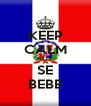 KEEP CALM HOY SE BEBE - Personalised Poster A4 size