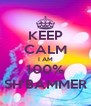 KEEP CALM I AM 100% SH'BAMMER - Personalised Poster A4 size
