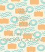KEEP CALM I AM ALREADY ON VACATION - Personalised Poster A4 size