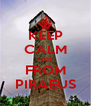 KEEP CALM I AM  FROM PIRAEUS - Personalised Poster A4 size