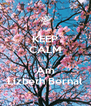 KEEP CALM I Am Lizbeth Bernal - Personalised Poster A4 size