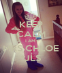 KEEP CALM I AM  MRS CHLOE *JLS - Personalised Poster A4 size
