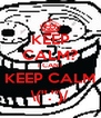 KEEP CALM? I CANT KEEP CALM \(''.'')/ - Personalised Poster A4 size