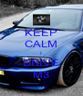 KEEP CALM I DRIVE M3 - Personalised Poster A4 size