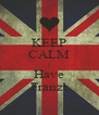 KEEP CALM I Have Franzi - Personalised Poster A4 size