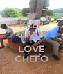 KEEP CALM I LOVE CHEFO - Personalised Poster A4 size