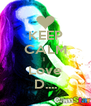 KEEP CALM I  Love D.... - Personalised Poster A4 size