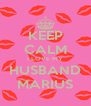 KEEP CALM I LOVE MY HUSBAND MARIUS - Personalised Poster A4 size