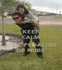 KEEP CALM I LOVE PEDACITO DE NUBE - Personalised Poster A4 size