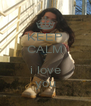 KEEP CALM ∞ i love you - Personalised Poster A4 size