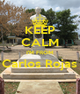 KEEP CALM I'M FROM Carlos Rojas  - Personalised Poster A4 size