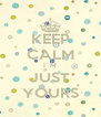 KEEP CALM I´M JUST YOURS - Personalised Poster A4 size