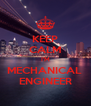 KEEP CALM I'M MECHANICAL  ENGINEER - Personalised Poster A4 size