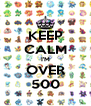 KEEP CALM I'M OVER 500 - Personalised Poster A4 size