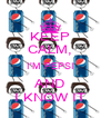 KEEP CALM, I'M PEPSI AND I KNOW IT - Personalised Poster A4 size