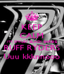 KEEP CALM I'M SMILEY BLACK BARBIE RUFF RYDERS Uuu kkknnooo - Personalised Poster A4 size
