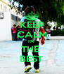 KEEP CALM I'M  THE  BEST - Personalised Poster A4 size