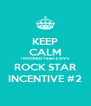 KEEP CALM I ROCKED Team LOV's ROCK STAR INCENTIVE #2 - Personalised Poster A4 size