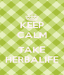 KEEP CALM I TAKE HERBALIFE - Personalised Poster A4 size