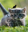 KEEP CALM I'VE GOT A KITTEN - Personalised Poster A4 size